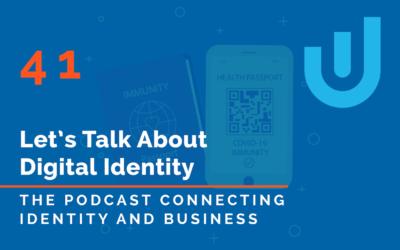 Immunity Passports with Schehrezade Davidson – Ubisecure Podcast Episode 41